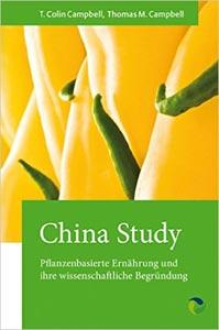 Team Healthy Buchempfehlung - Die China Studie von Dr. T Collin Campbell