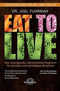Team Healthy Buchempfehlung - Eat to Live von Dr. Joel Fuhrman