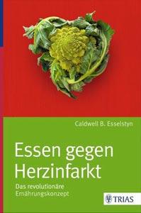 Team Healthy Buchempfehlung - Essen gegen Herzinfarkt von Dr. Caldwell B. Esselstyn