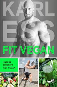 Team Healthy Buchempfehlung - FIT VEGAN von Karl Ess