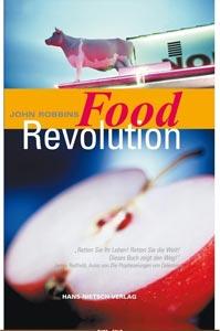 Team Healthy Buchempfehlung - Food Revolution von John Robbins